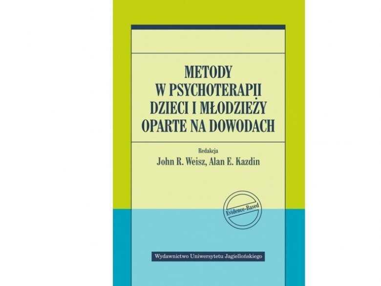 Metody psychoterapii dzieci i mlodziezy oparte na dowodach