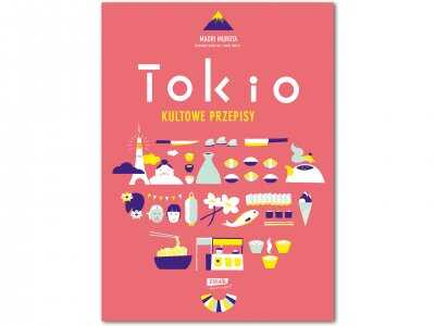 Tokio – Kultowe Przepisy