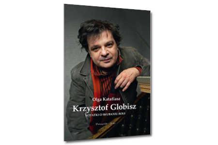 Notatki o skubaniu roli, Krzysztof Globisz, Olga Katafiasz