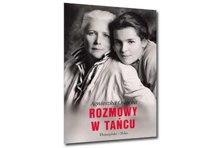 Rozmowy w tańcu - Agnieszka Osiecka