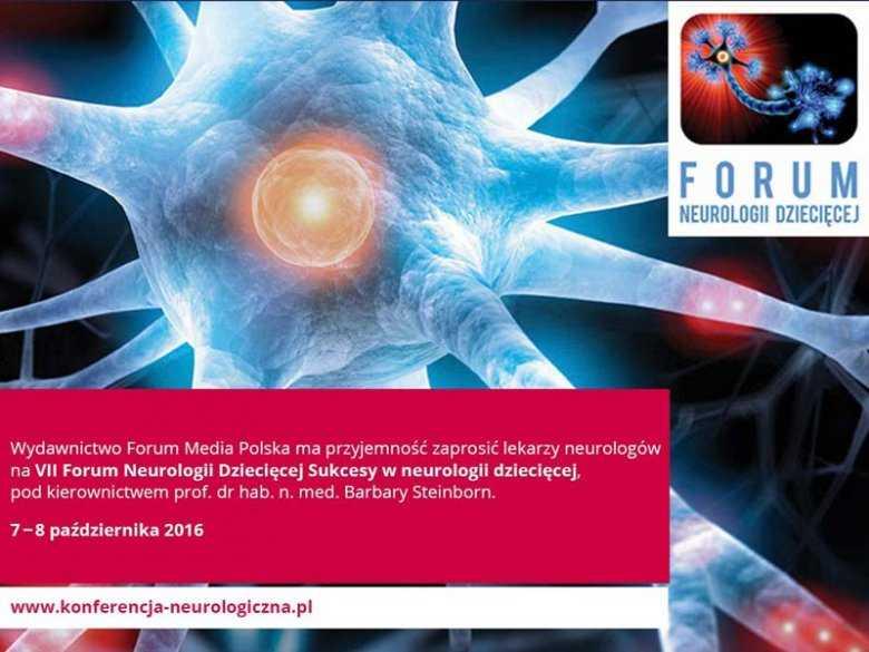 VII Forum Neurologii Dziecięcej: Sukcesy w neurologii dziecięcej