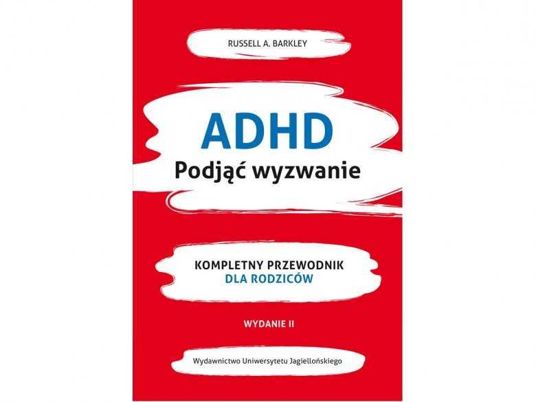 ADHD. Podjąć Wyzwanie