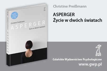 Asperger: Życie w dwóch światach