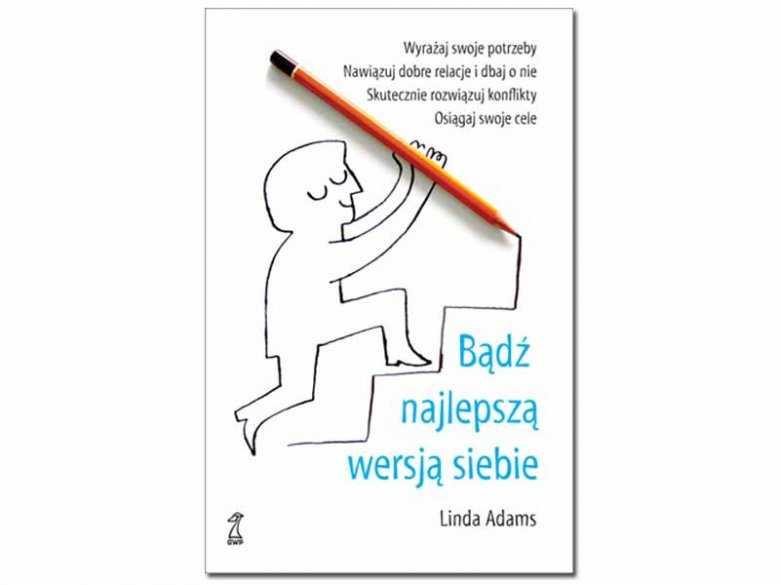 """Recenzja książki Bądź najlepszą wersją siebie"""" Lindy Adams"""