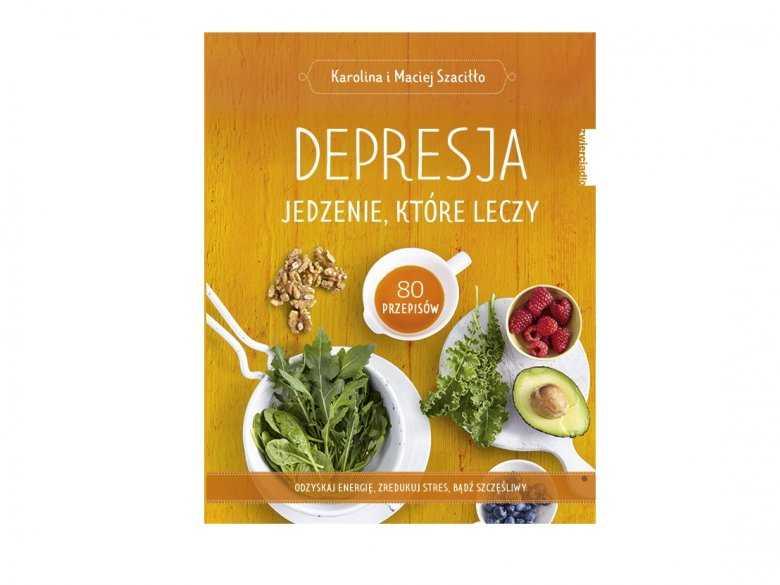 """Recenzja książki """"Depresja – jedzenie, które leczy"""""""