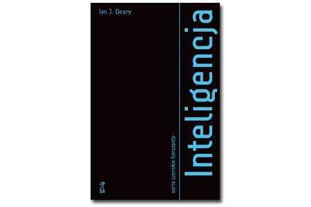 """Recenzja książki pt.""""Inteligencja"""" – Ian J. Deary"""
