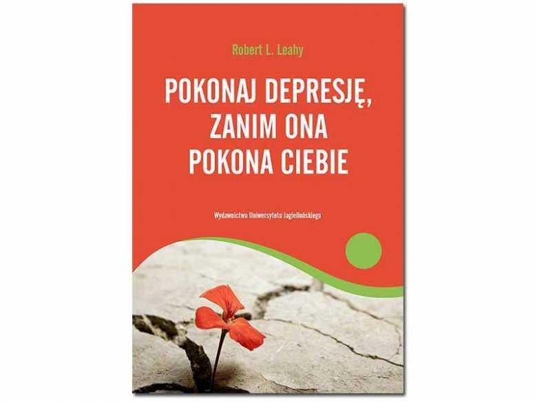 Pokonaj depresję, zanim ona pokona ciebie
