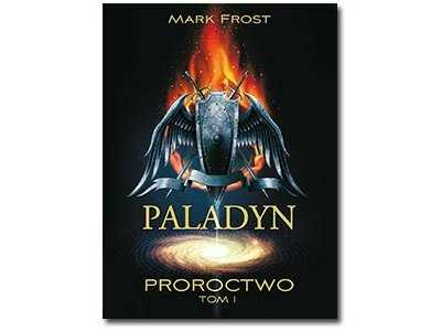 Paladyn - Tom I: Proroctwo