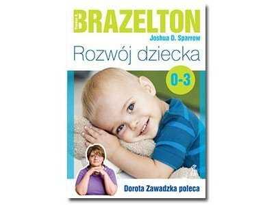 Rozwój dziecka (0-3 lat) Sparrow Joshua D., Brazelton Thomas B.