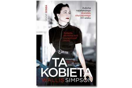 Ta Kobieta -  Wallis Simpson