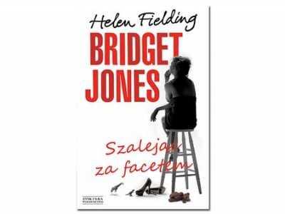 "Recenzja książki ""Bridget Jones. Szalejąc za facetem"" Helen Fielding"