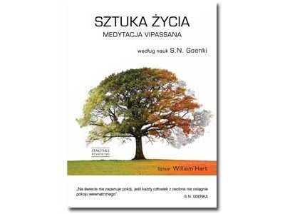 Recenzja książki: Sztuka życia, Medytacja Vipassana
