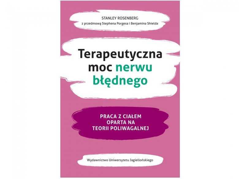 Okładka książki Terapeutyczna moc nerwu błędnego